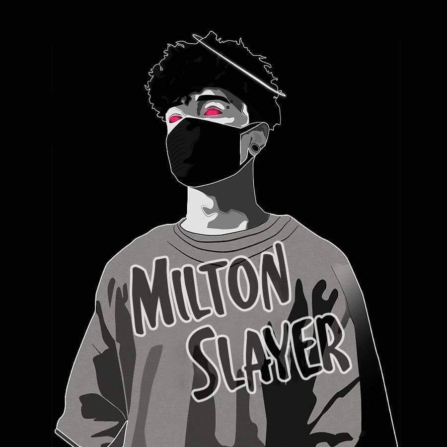 Milton Slayer