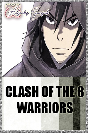 Clash Of The 8 Warriors